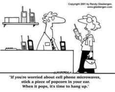 Inquiète ? Mettez-vous un pop corn dans l'oreille. Quand le corn pops, il est temps de raccrocher...
