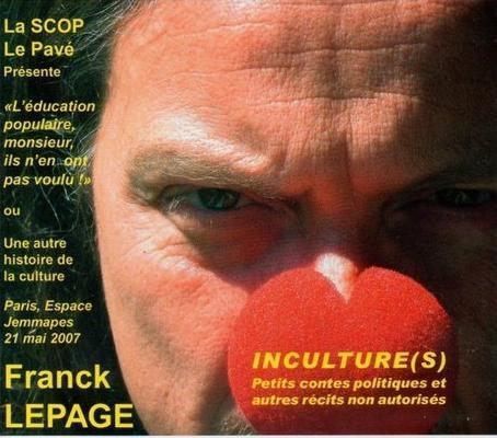Franck Lepage : conférences gesticulées fascinantes sur la culture et ses perversions.