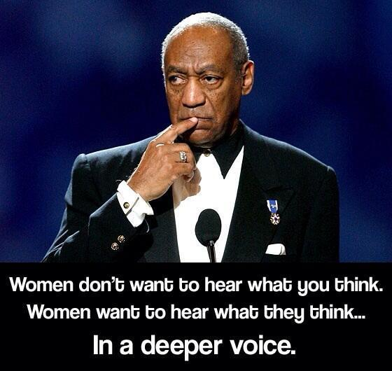 Les femmes ne veulent pas entendre ce que vous pensez, mais ce qu'elles pensent.  Avec une voix plus grave.