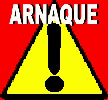 Attention aux arnaques !