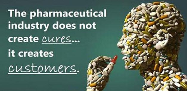 L'industrie pharmaceutique ne crée pas des remèdes, elle crée...des consommateurs !
