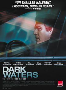 Dark Waters : un film à ne pas rater...pour votre santé !