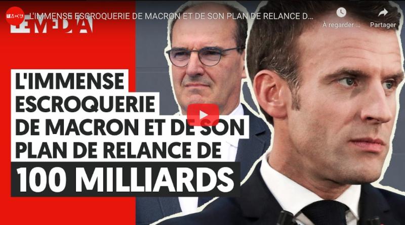 L'immense escroquerie de Macron et de son plan de relance à 100 milliards d'euros