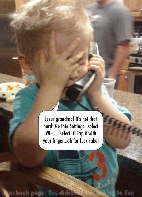 Jésus, Mammie ! C'est pas si compliqué ! Va dans les paramètres... Sélectionne Wifi... Sélectionne ? Tape dessus avec ton doigt ! Oh merde !