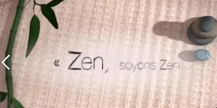 Zen, restons Zen