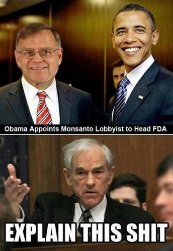 Il a nommé à la tête de la F.D.A un ancien lobbyiste de Monsanto. L'Europe fait la même chose avec les anciens de Goldman Sachs. C'est le cas du patron actuel de la B.C.E, M. Draghi.