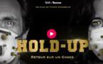 Hold-Up : retour sur une exécution