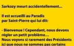Sarkozy, entre l'enfer et le paradis...