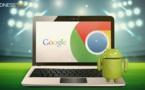 CHROME OS accueillera bientôt les applications Android !